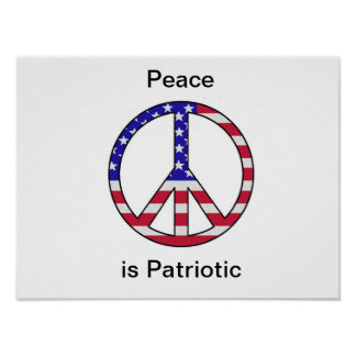 Peace is Patriotic - ThePoster Print