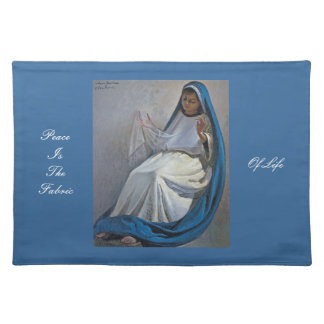 peace is the fabric of life cloth place mat