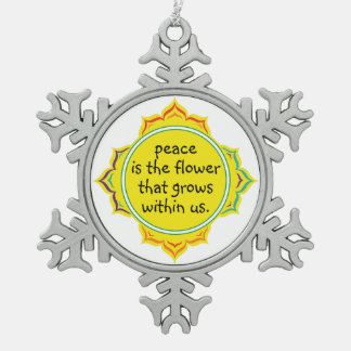 Peace is the Flower Ornament