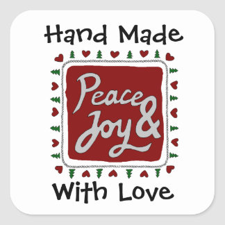 Peace & Joy Hand Lettering Handmade with Love Square Sticker