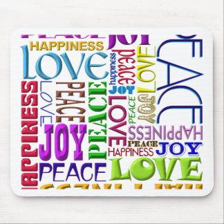 Peace Joy Love Happiness Mouse Pad