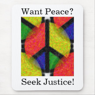 PEACE & JUSTICE MOUSE PAD
