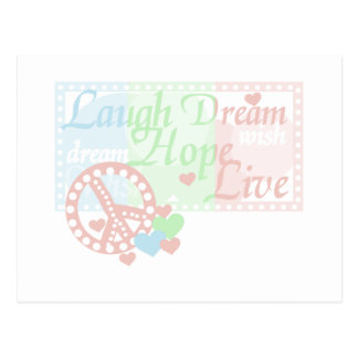 Peace Laugh Dream Hope Live T-shirts and Gifts Postcard