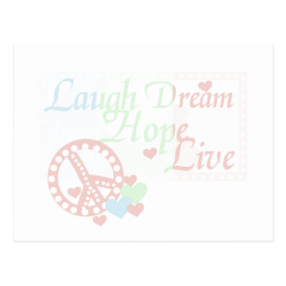 Peace Laugh Dream Love Hope Tshirts and Gifts Postcard