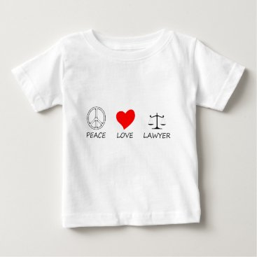 Lawyer Themed peace love40 baby T-Shirt