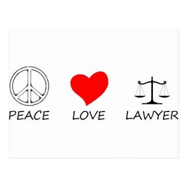 Lawyer Themed peace love40 postcard
