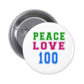 Peace Love 100 Birthday Designs 2 Inch Round Button