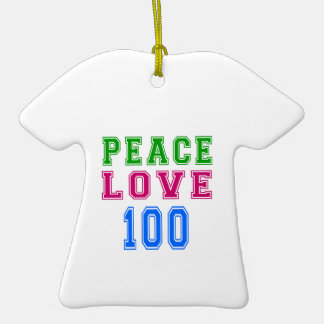Peace Love 100 Birthday Designs Double-Sided T-Shirt Ceramic Christmas Ornament
