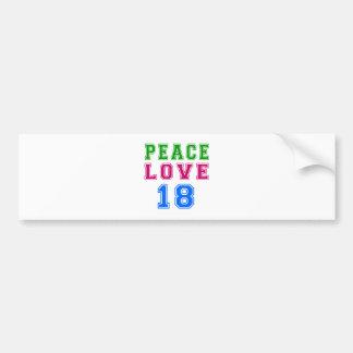 Peace Love 18 Birthday Designs Bumper Sticker