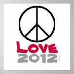 Peace Love 2012 Poster Art Print