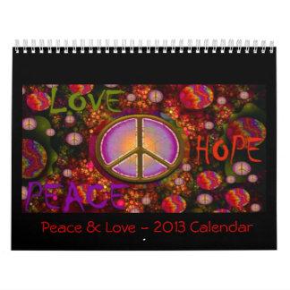 Peace & Love - 2013 Wall Calendar