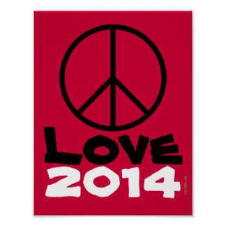 Peace Love 2014 Poster Art Print (Red)