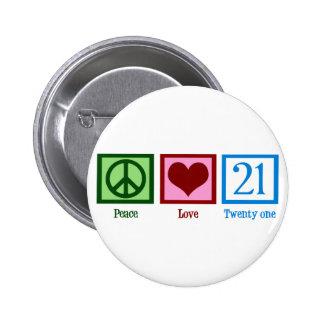 Peace Love 21 2 Inch Round Button