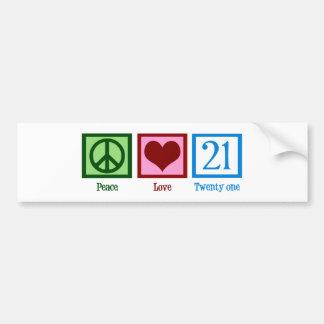 Peace Love 21 Bumper Sticker