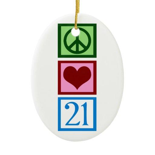 Peace Love 21 Ceramic Ornament