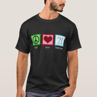 Peace Love 21 T-Shirt