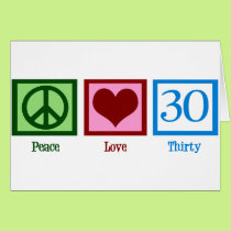 Peace Love 30 Card