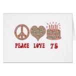 Peace Love 75 Greeting Card