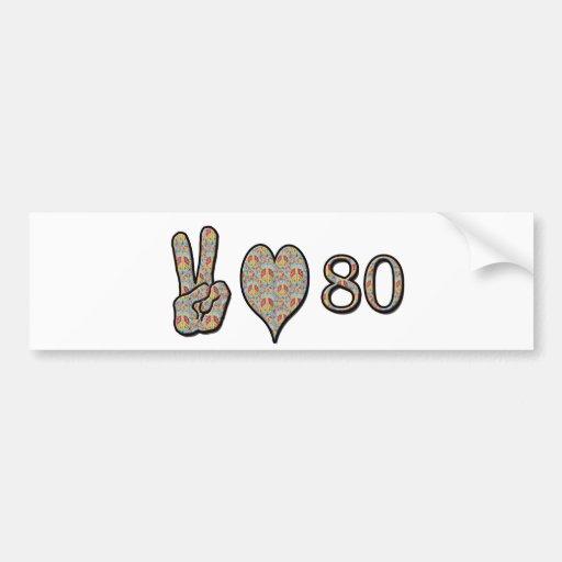 Peace Love 80 Bumper Stickers