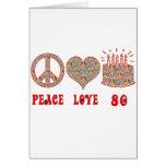 Peace Love 80 Greeting Card