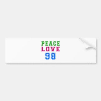 Peace Love 98 Birthday Designs Bumper Sticker