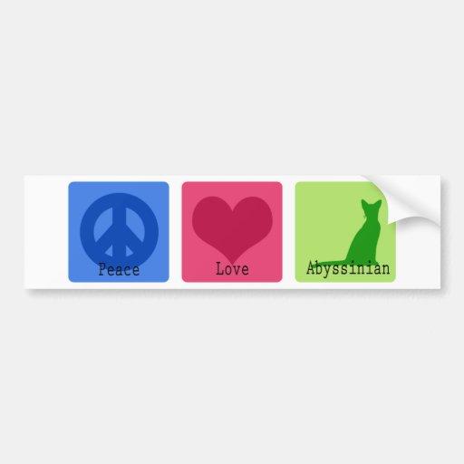 Peace Love Abyssinian Bumper Sticker