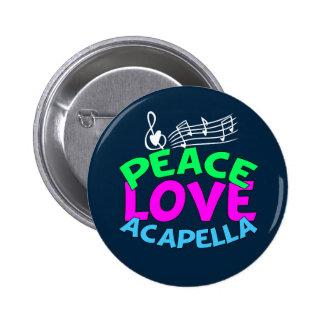 Peace Love Acapella Button