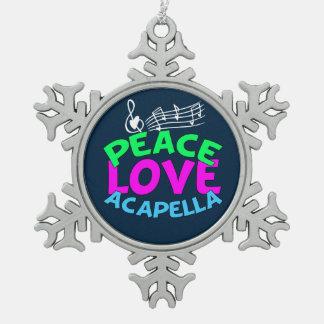 Peace Love Acapella Snowflake Pewter Christmas Ornament
