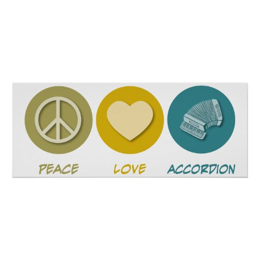 Peace Love Accordion Posters