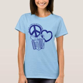 PEACE, LOVE & ACCORDIONS T-Shirt