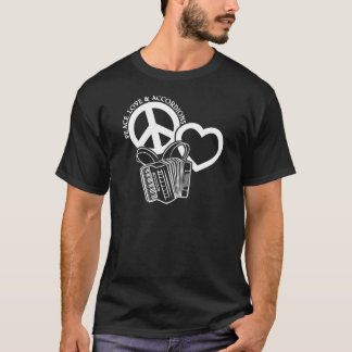 Peace, Love, Accordions T-Shirt