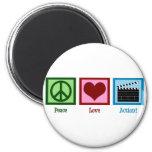 Peace Love Action! Fridge Magnet