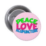 Peace Love Acupuncture Button
