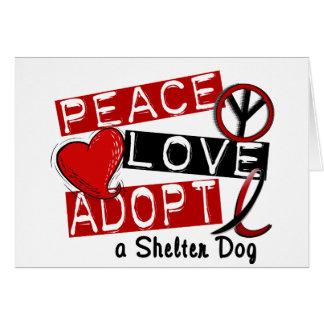 PEACE LOVE ADOPT A Shelter Dog Card