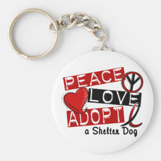 PEACE LOVE ADOPT A Shelter Dog Keychain
