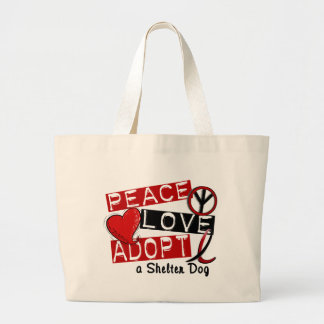 PEACE LOVE ADOPT A Shelter Dog Large Tote Bag