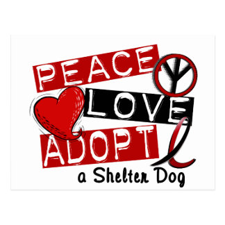 PEACE LOVE ADOPT A Shelter Dog Postcard