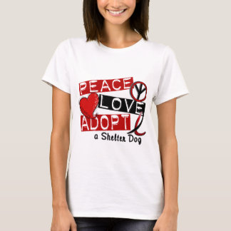 PEACE LOVE ADOPT A Shelter Dog T-Shirt