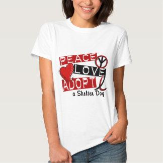 PEACE LOVE ADOPT A Shelter Dog Tee Shirt