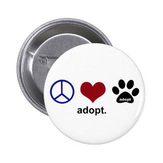 Peace, Love, Adopt Pin