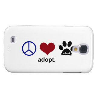 Peace, Love, Adopt Galaxy S4 Case