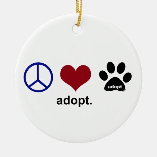 Peace, Love, Adopt Ceramic Ornament