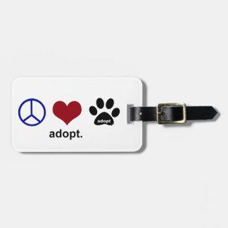 Peace, Love, Adopt Luggage Tag