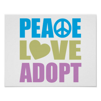 Peace Love Adopt Poster