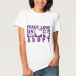 Peace Love Adopt T Shirt