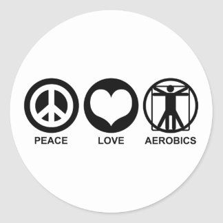 Peace Love Aerobics Classic Round Sticker