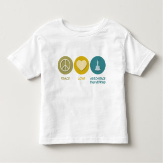 Peace Love Aerospace Engineering Toddler T-shirt