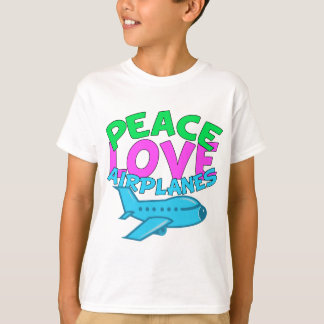Peace Love Airplanes T-Shirt