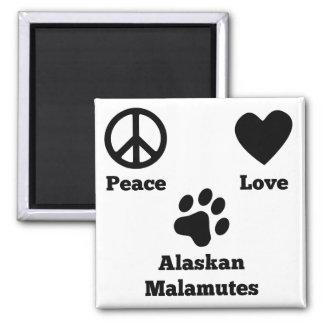 Peace Love Alaskan Malamutes 2 Inch Square Magnet