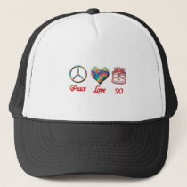 Peace Love and 20 years old Trucker Hat